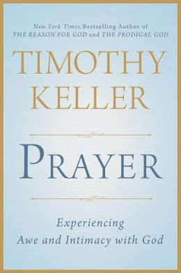 Prayer- Experiencing Awe and Intimacy with God